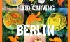 collageFOODCARVING BERLIN (2)